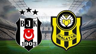 Beşiktaş - Yeni Malatyaspor maç sonucu: 3-0 (Maç Özeti)