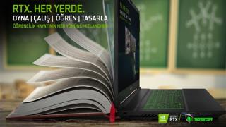 RTX ekran kartlı Monster Notebook'lar ile oyunda da okulda da yüksek performans