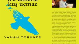 Yaman Törüner'in Tek Kanatla Kuş Uçmaz adlı kitabı okuyucularla buluştu